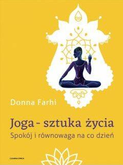 Donna Farhi - Joga Sztuka Zycia